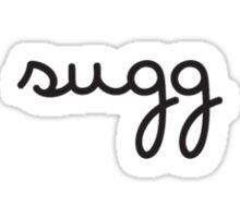 sugg fancy Sticker