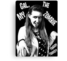 My Gal, the Zombie- Horror Host Punk Canvas Print