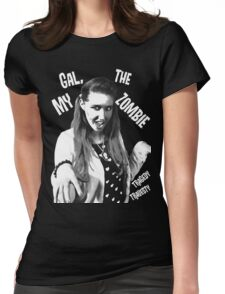 My Gal, the Zombie- Horror Host Punk Womens Fitted T-Shirt