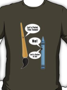 Lets Paint The Town! - Army T-Shirt