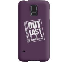 Out Last The Competition - Purple Samsung Galaxy Case/Skin