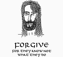 JESUS Teachings - FORGIVE - BLACK ink. Unisex T-Shirt
