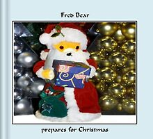 Fred Bear Prepares for Christmas by missmoneypenny