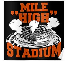 Mile HIGH Stadium  Poster