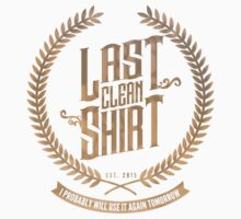 Last Clean Shirt Kids Clothes