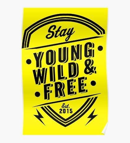 Young Wild Free Poster