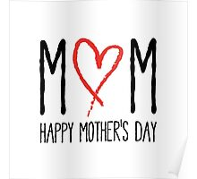Mom, Happy mother's day Poster