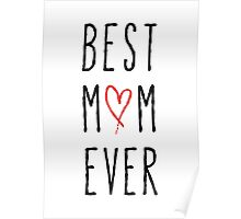 Best mom ever, happy mother's day Poster