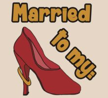 Married to my Shoes by rosydesigns