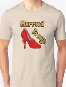Married to my Shoes Unisex T-Shirt