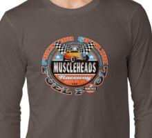 muscleheads Long Sleeve T-Shirt