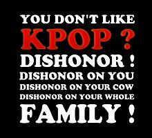 DISHONOR ON YOU! - BLACK by Kpop Seoul Shop