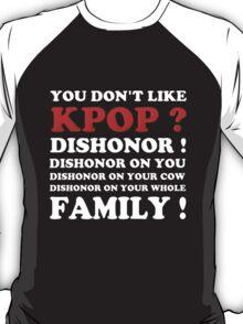 DISHONOR ON YOU! - BLACK T-Shirt