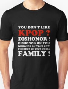 DISHONOR ON YOU! - BLACK T-Shirt