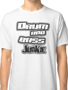 Drum and Bass Junkie Classic T-Shirt