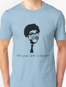 Are you 'avin' a laugh? T-Shirt