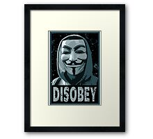 Disobey Framed Print