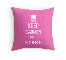Keep Carmen make Souffle Throw Pillow
