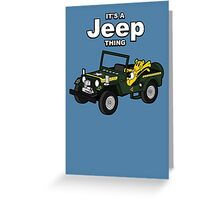 It's a Jeep Thing! Greeting Card