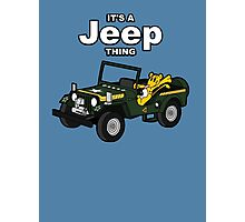 It's a Jeep Thing! Photographic Print