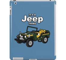 It's a Jeep Thing! iPad Case/Skin
