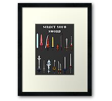 Select Your Sword Framed Print