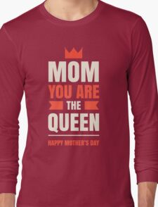 Mother's Day Queen Long Sleeve T-Shirt