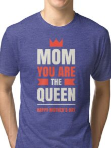 Mother's Day Queen Tri-blend T-Shirt
