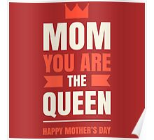 Mother's Day Queen Poster