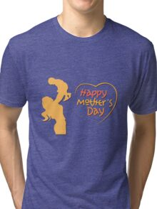 Happy Mother's Day Tri-blend T-Shirt