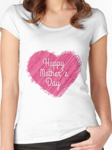 Happy Mother's Day heart Women's Fitted Scoop T-Shirt