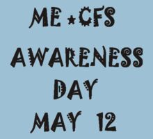 CFS Me Awareness Day  T-Shirt