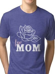 Mom flower Mother's Day Tri-blend T-Shirt