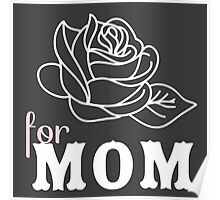 Mom flower Mother's Day Poster