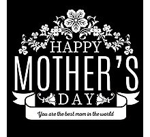 Happy Mother's Day black v Photographic Print