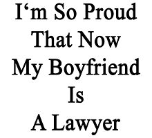 I'm So Proud That Now My Boyfriend Is A Lawyer  by supernova23