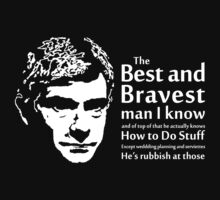 The Best and Bravest Man T-Shirt