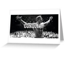 Conquer  Greeting Card
