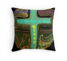 """For The Love of Jesus"" Banner Challange Throw Pillow"