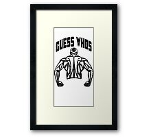Guess Who's Back Framed Print