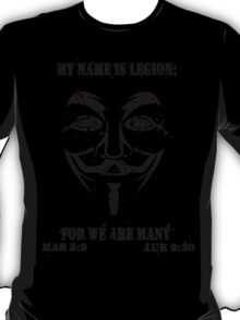 MY NAME IS LEGION T-Shirt
