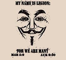 MY NAME IS LEGION Unisex T-Shirt