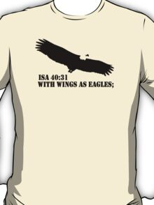 WITH WINGS AS EAGLES T-Shirt