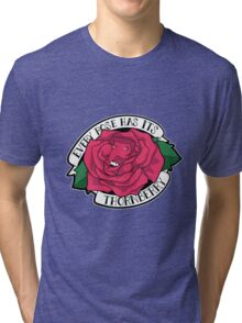 Every Rose Has Its Thornberry Tri-blend T-Shirt