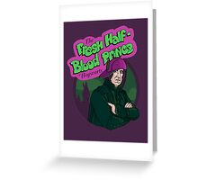 The Fresh Half-Blood Prince Greeting Card