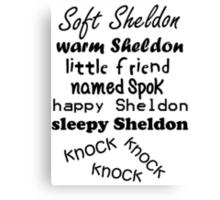 Soft Sheldon, Warm Sheldon Canvas Print
