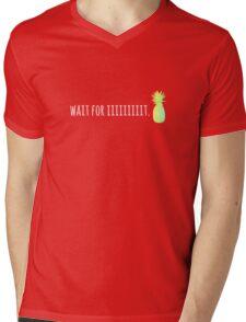 Wait For Iiiiiiiiit. Mens V-Neck T-Shirt
