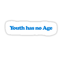 Youth has no age Sticker