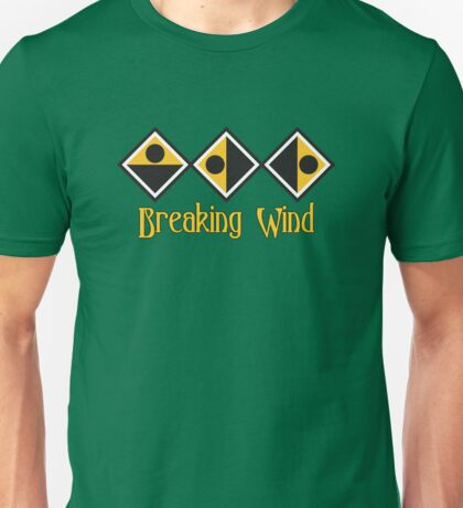 Breaking Wind Unisex T-Shirt