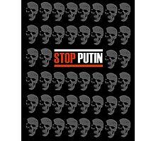 Stop Putin Photographic Print